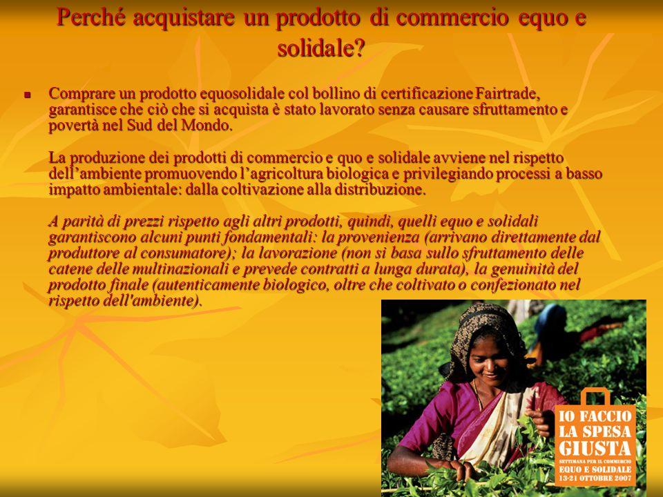 Perché acquistare un prodotto di commercio equo e solidale