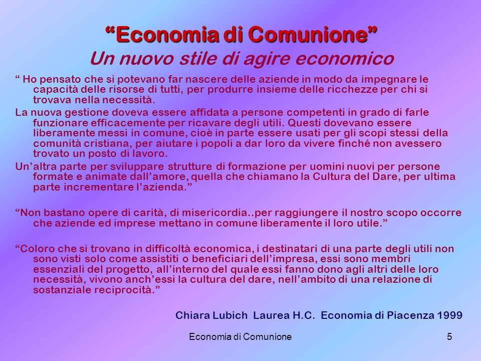 Economia di Comunione Un nuovo stile di agire economico