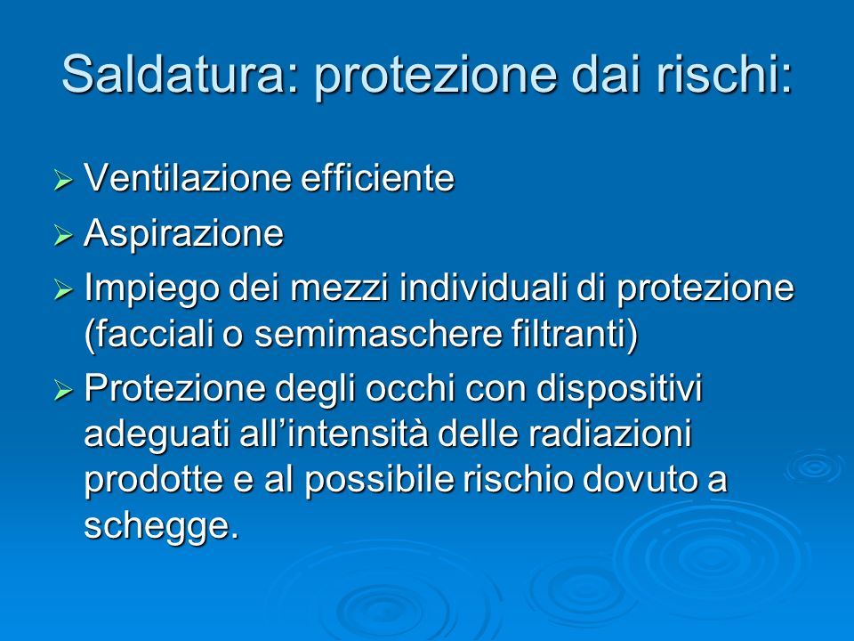 Saldatura: protezione dai rischi: