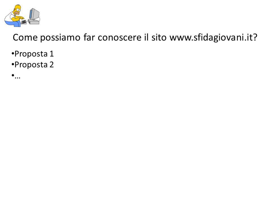 Come possiamo far conoscere il sito www.sfidagiovani.it