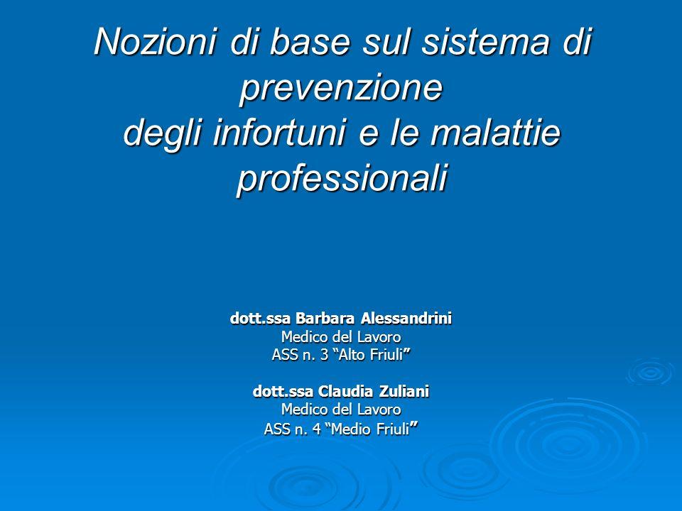 dott.ssa Barbara Alessandrini dott.ssa Claudia Zuliani