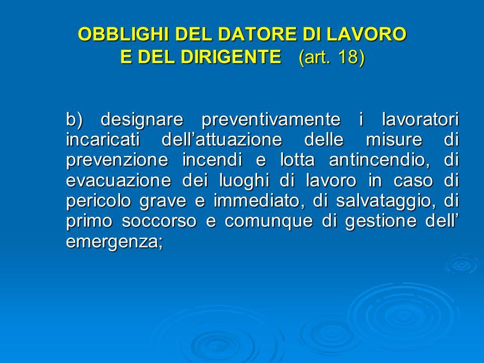 OBBLIGHI DEL DATORE DI LAVORO E DEL DIRIGENTE (art. 18)