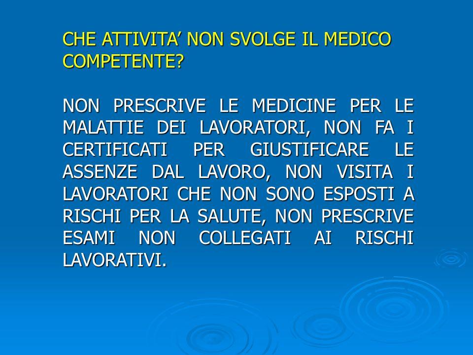CHE ATTIVITA' NON SVOLGE IL MEDICO COMPETENTE