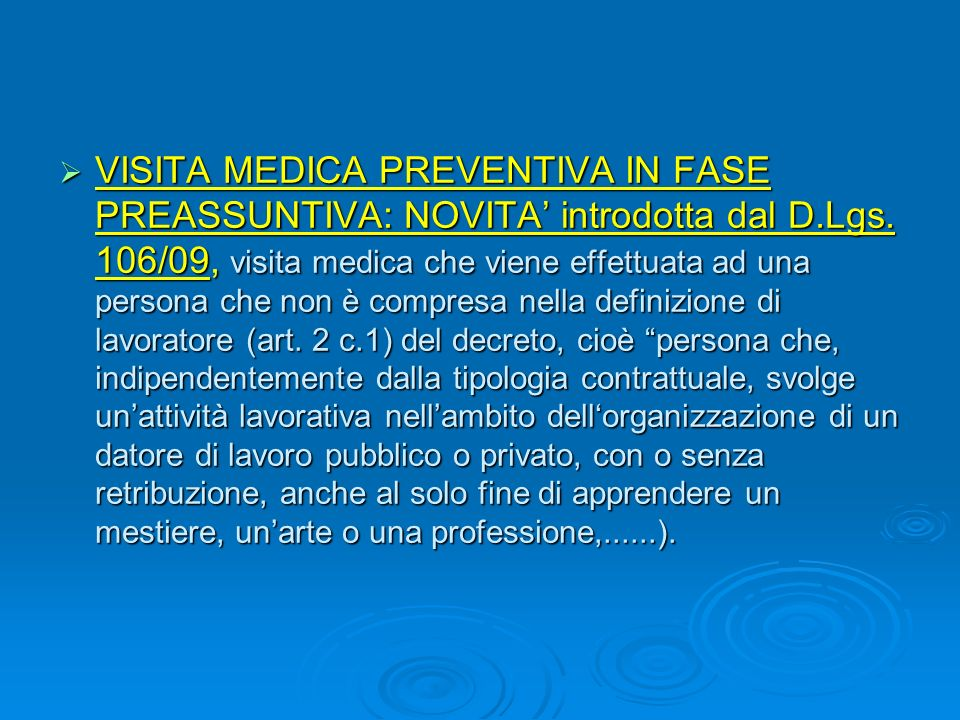 VISITA MEDICA PREVENTIVA IN FASE PREASSUNTIVA: NOVITA' introdotta dal D.Lgs.