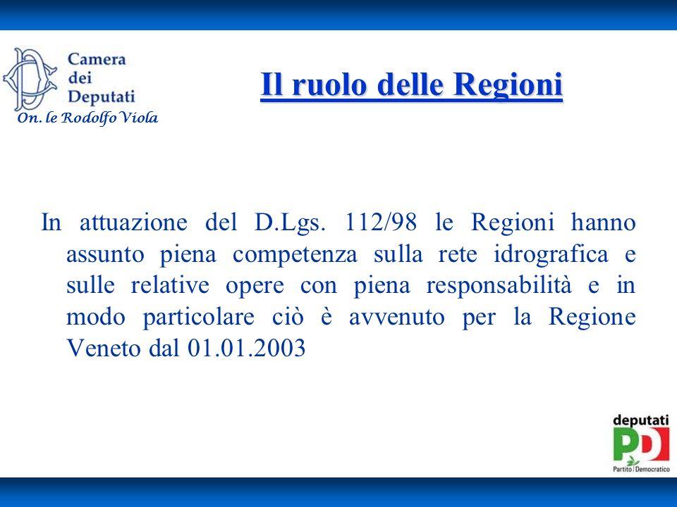Il ruolo delle Regioni On. le Rodolfo Viola.