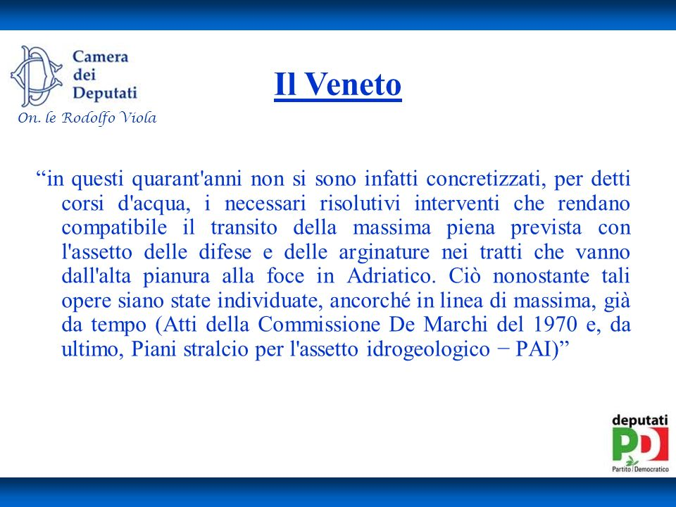 Il Veneto On. le Rodolfo Viola.