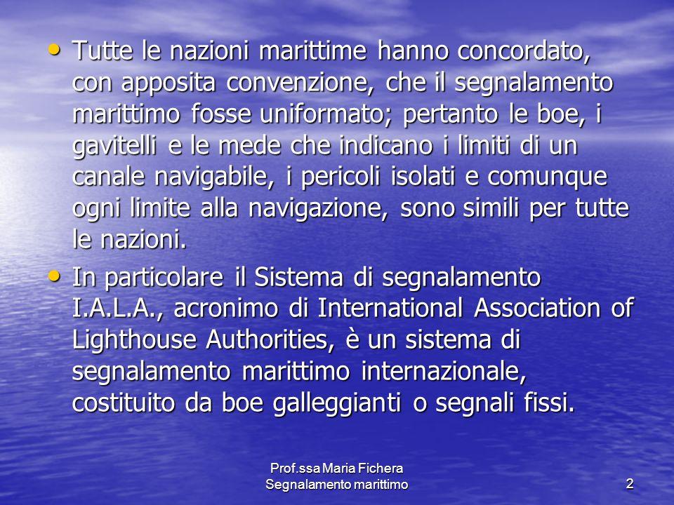 Prof.ssa Maria Fichera Segnalamento marittimo