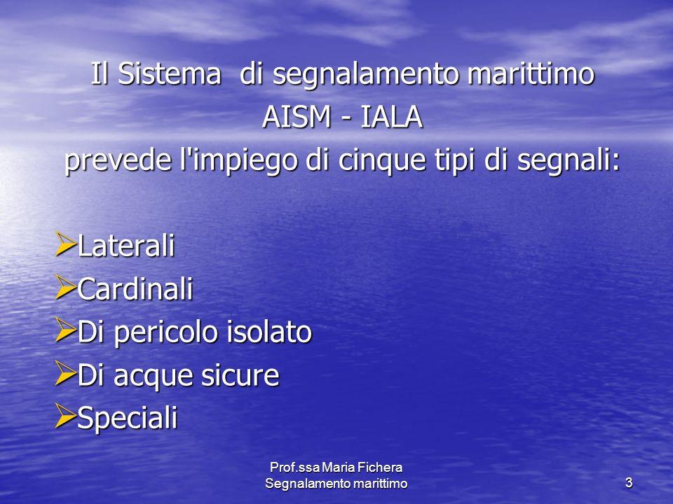 Il Sistema di segnalamento marittimo AISM - IALA