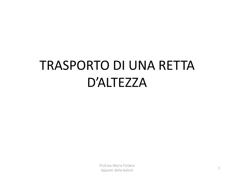 TRASPORTO DI UNA RETTA D'ALTEZZA