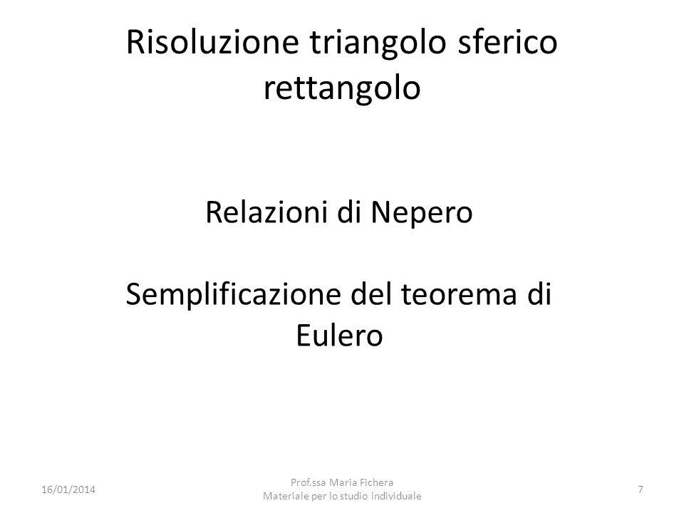 Risoluzione triangolo sferico rettangolo