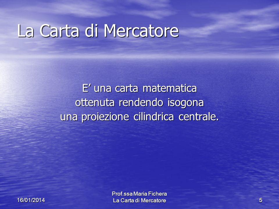 La Carta di Mercatore E' una carta matematica