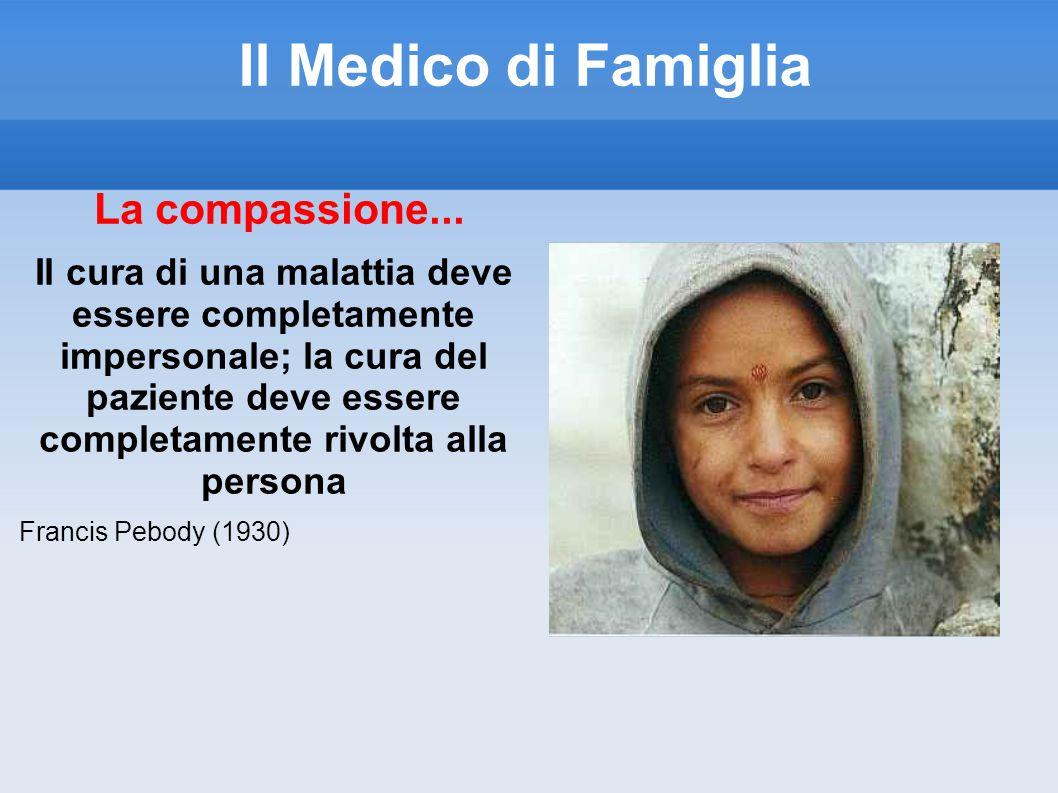 Il Medico di Famiglia La compassione...
