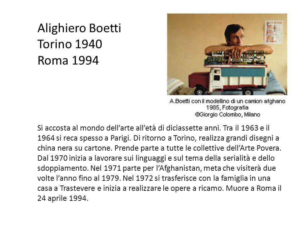 Alighiero Boetti Torino 1940 Roma 1994