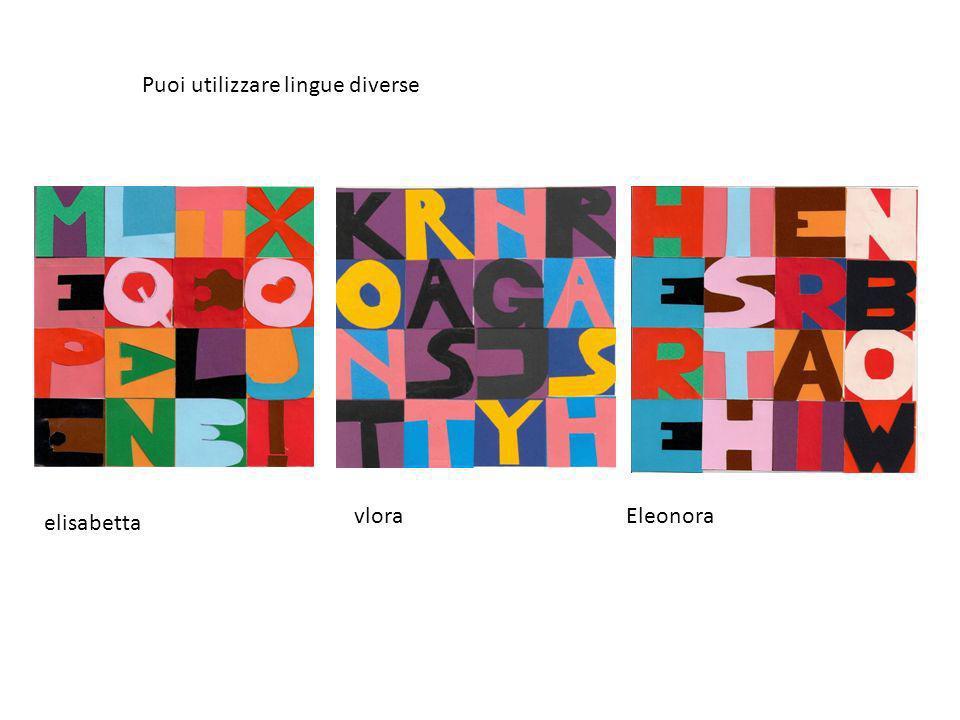 Puoi utilizzare lingue diverse