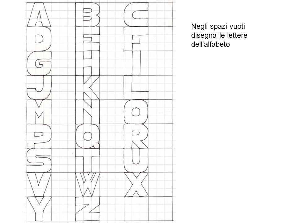 Negli spazi vuoti disegna le lettere dell'alfabeto