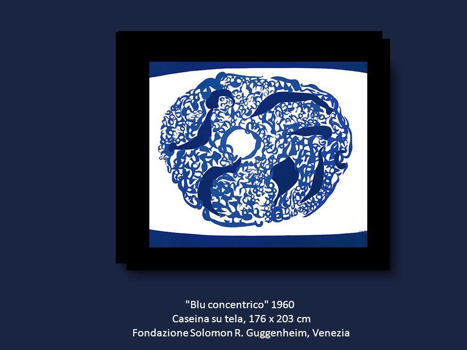 Blu concentrico 1960 Caseina su tela, 176 x 203 cm Fondazione Solomon R. Guggenheim, Venezia
