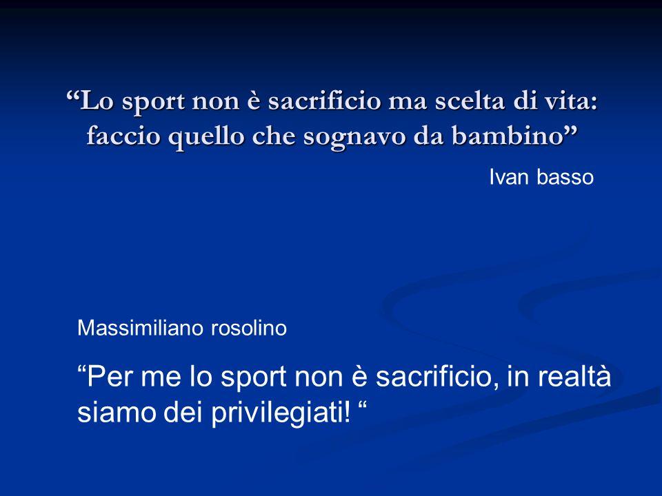Per me lo sport non è sacrificio, in realtà siamo dei privilegiati!