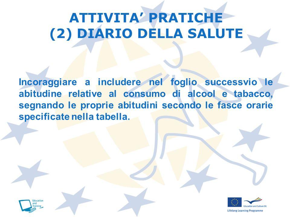 ATTIVITA' PRATICHE (2) DIARIO DELLA SALUTE