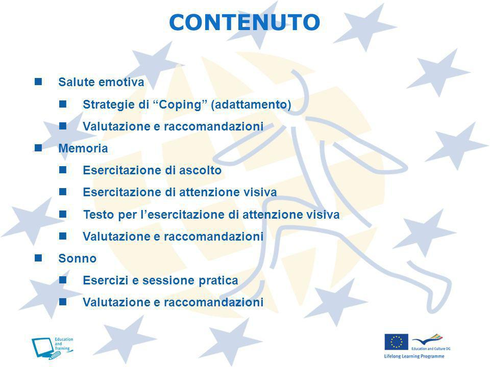 CONTENUTO Salute emotiva Strategie di Coping (adattamento)