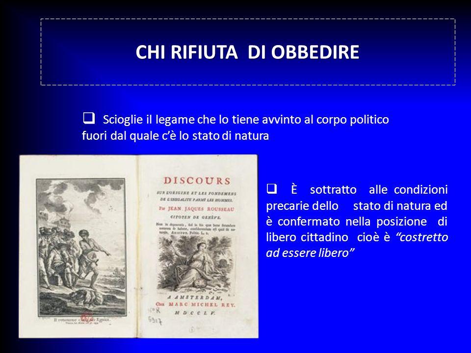 CHI RIFIUTA DI OBBEDIRE