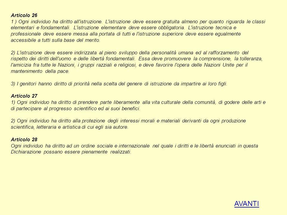 Articolo 26 1 ) Ogni individuo ha diritto all istruzione