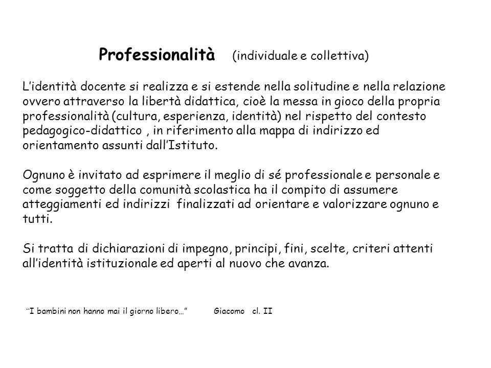 Professionalità (individuale e collettiva)