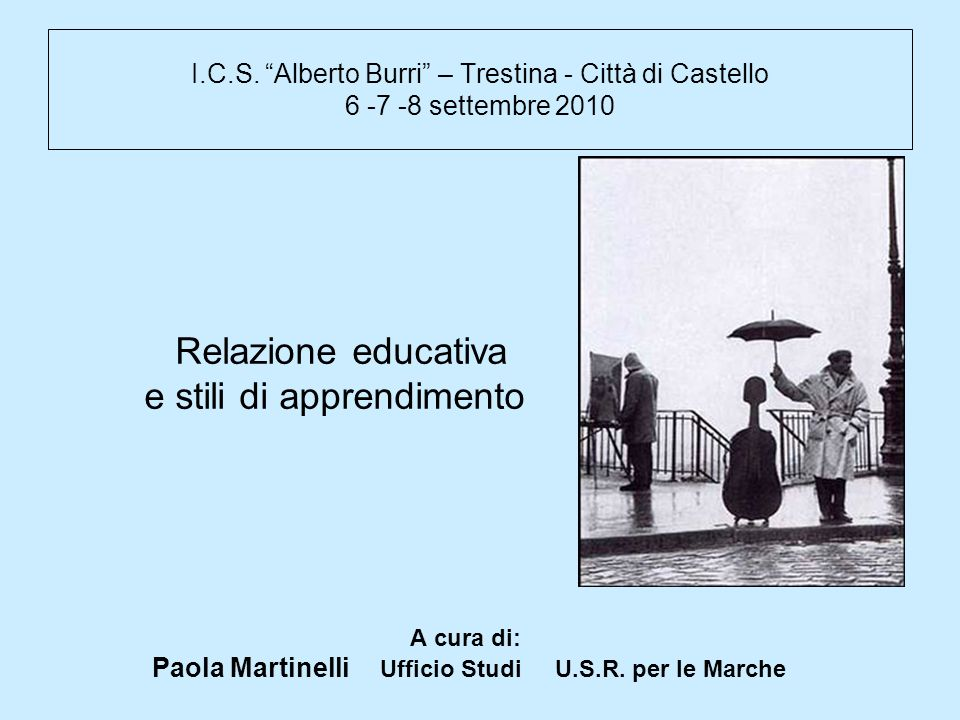Paola Martinelli Ufficio Studi U.S.R. per le Marche
