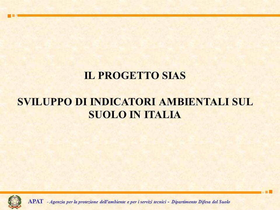 SVILUPPO DI INDICATORI AMBIENTALI SUL SUOLO IN ITALIA
