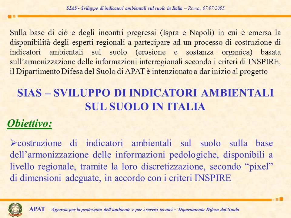 SIAS – SVILUPPO DI INDICATORI AMBIENTALI SUL SUOLO IN ITALIA