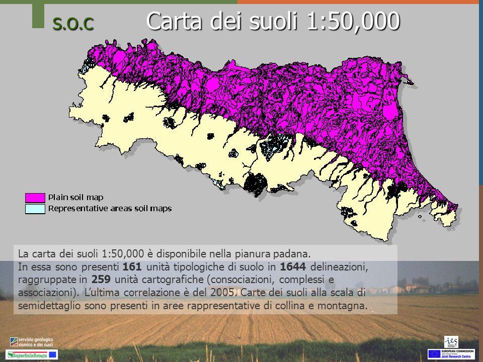 S.O.C Carta dei suoli 1:50,000 La carta dei suoli 1:50,000 è disponibile nella pianura padana.