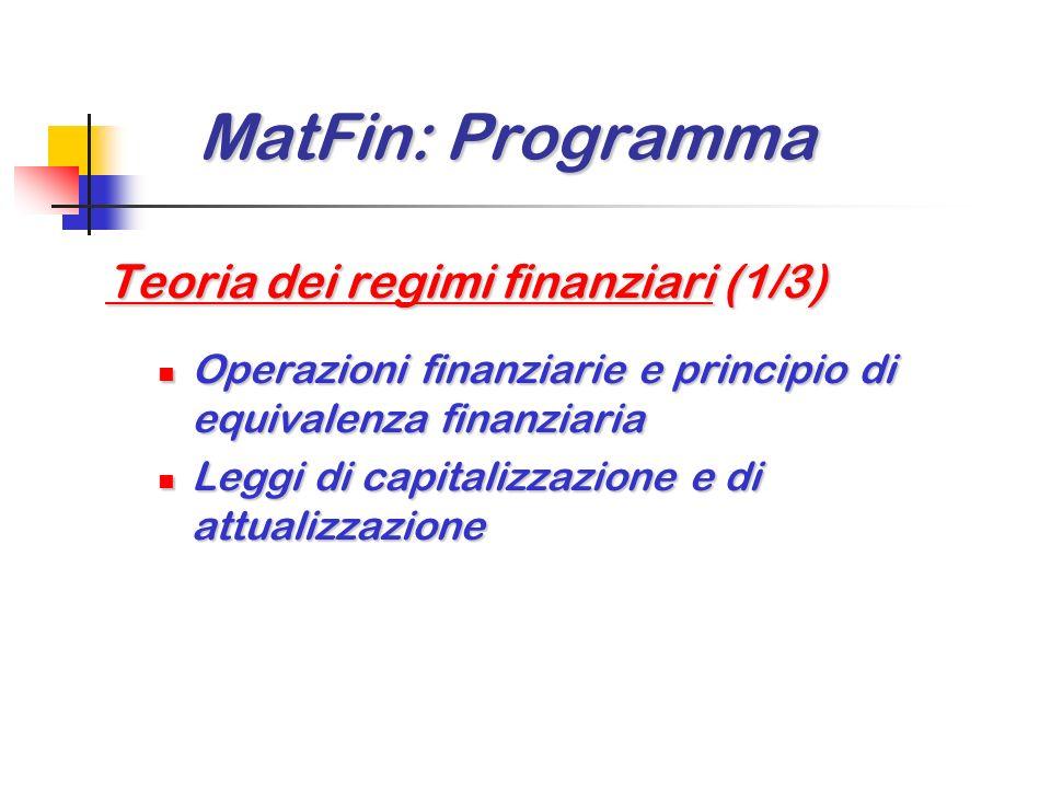 MatFin: Programma Teoria dei regimi finanziari (1/3)