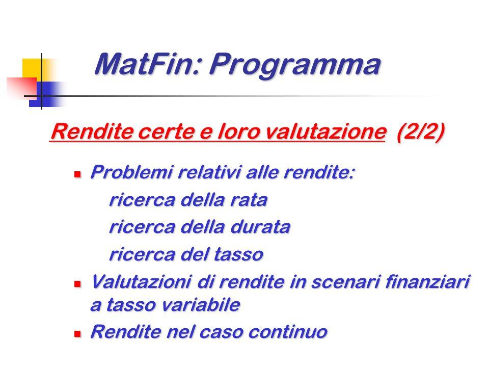 MatFin: Programma Rendite certe e loro valutazione (2/2)