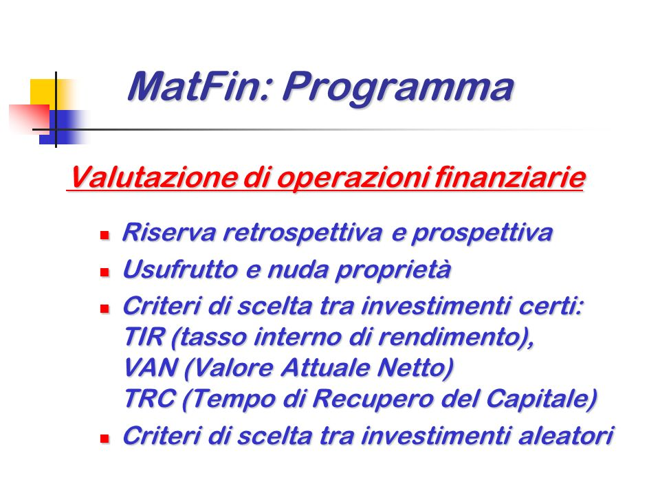 MatFin: Programma Valutazione di operazioni finanziarie
