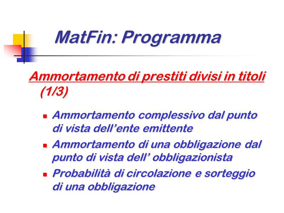 MatFin: Programma Ammortamento di prestiti divisi in titoli (1/3)