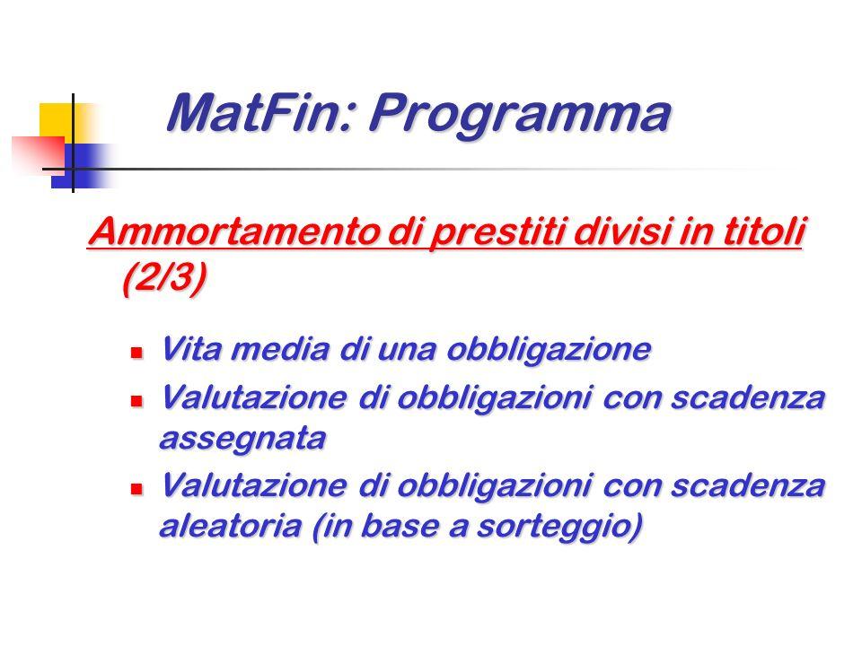 MatFin: Programma Ammortamento di prestiti divisi in titoli (2/3)