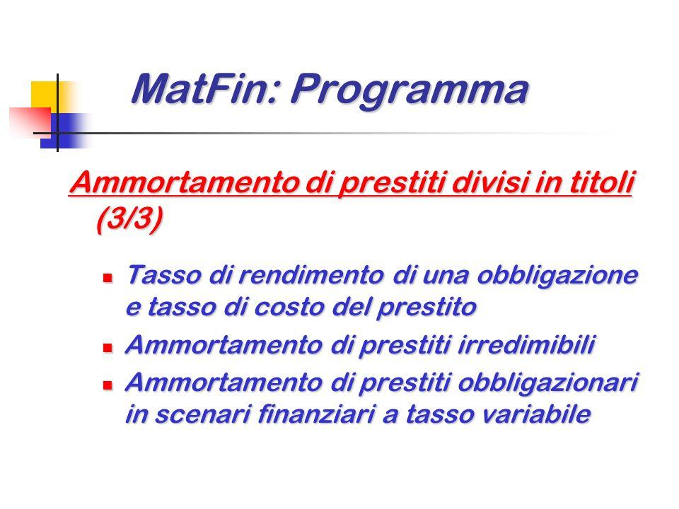 MatFin: Programma Ammortamento di prestiti divisi in titoli (3/3)