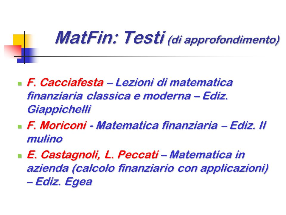 MatFin: Testi (di approfondimento)
