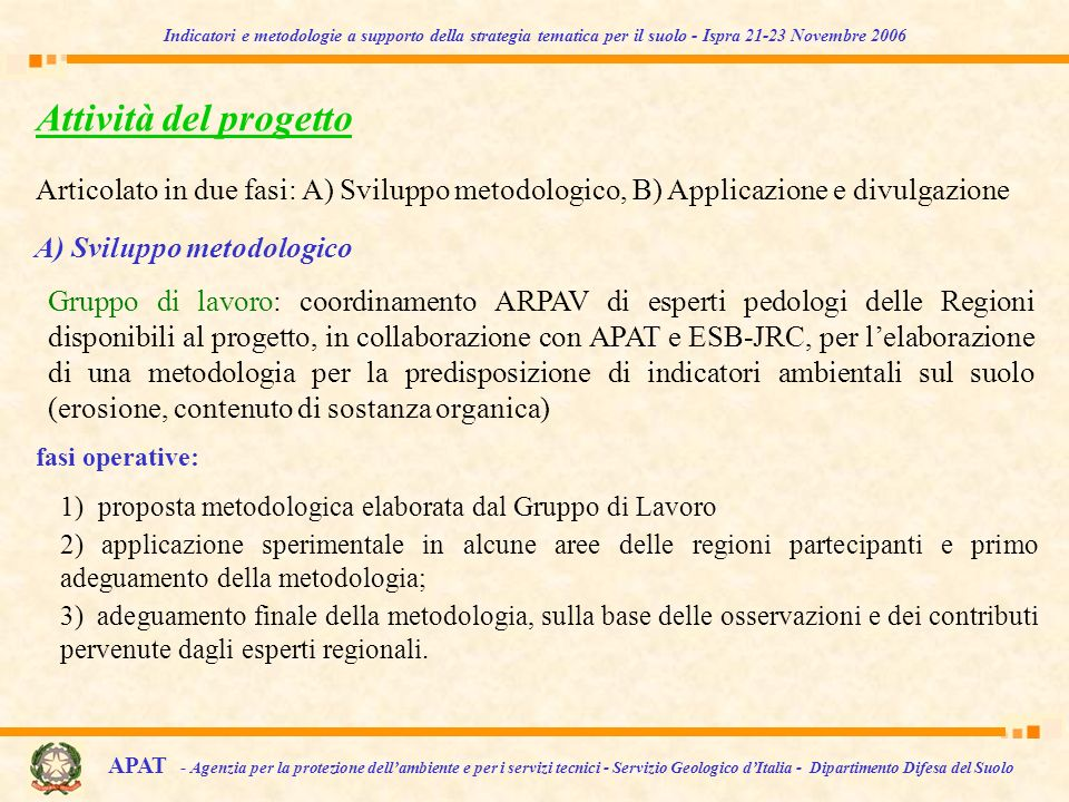 A) Sviluppo metodologico