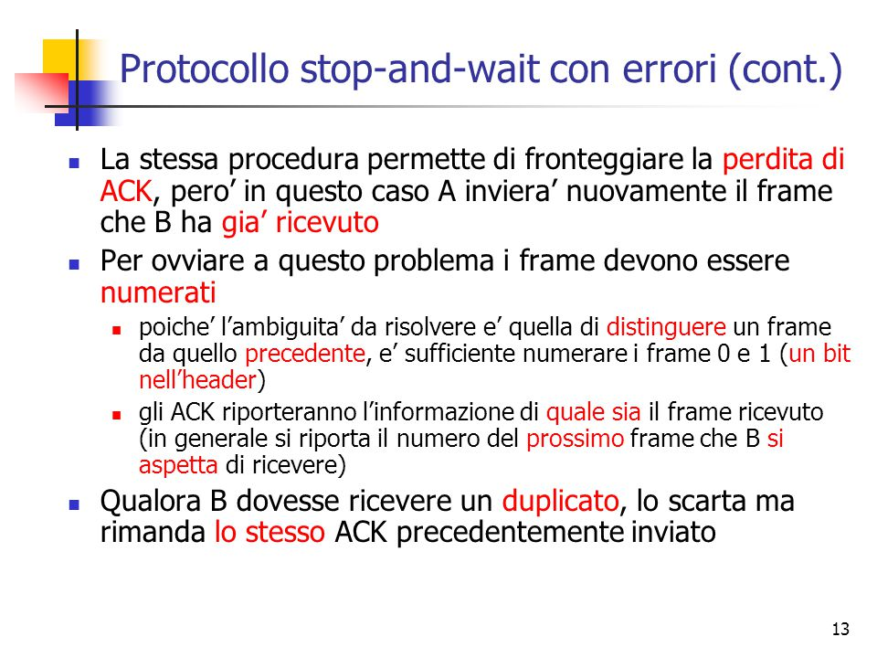 Protocollo stop-and-wait con errori (cont.)