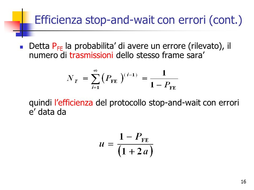 Efficienza stop-and-wait con errori (cont.)