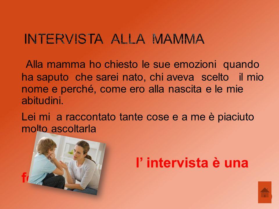 Intervista alla mamma