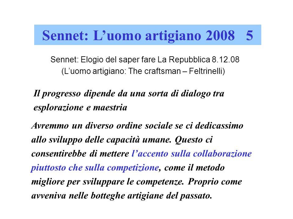 Sennet: L'uomo artigiano 2008 5