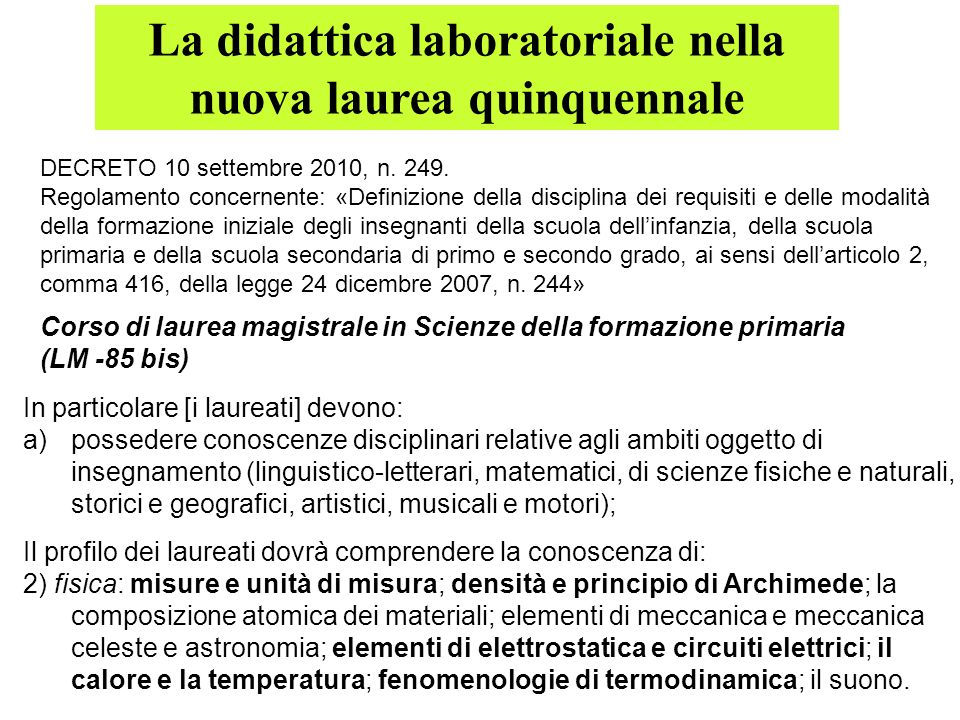 La didattica laboratoriale nella nuova laurea quinquennale