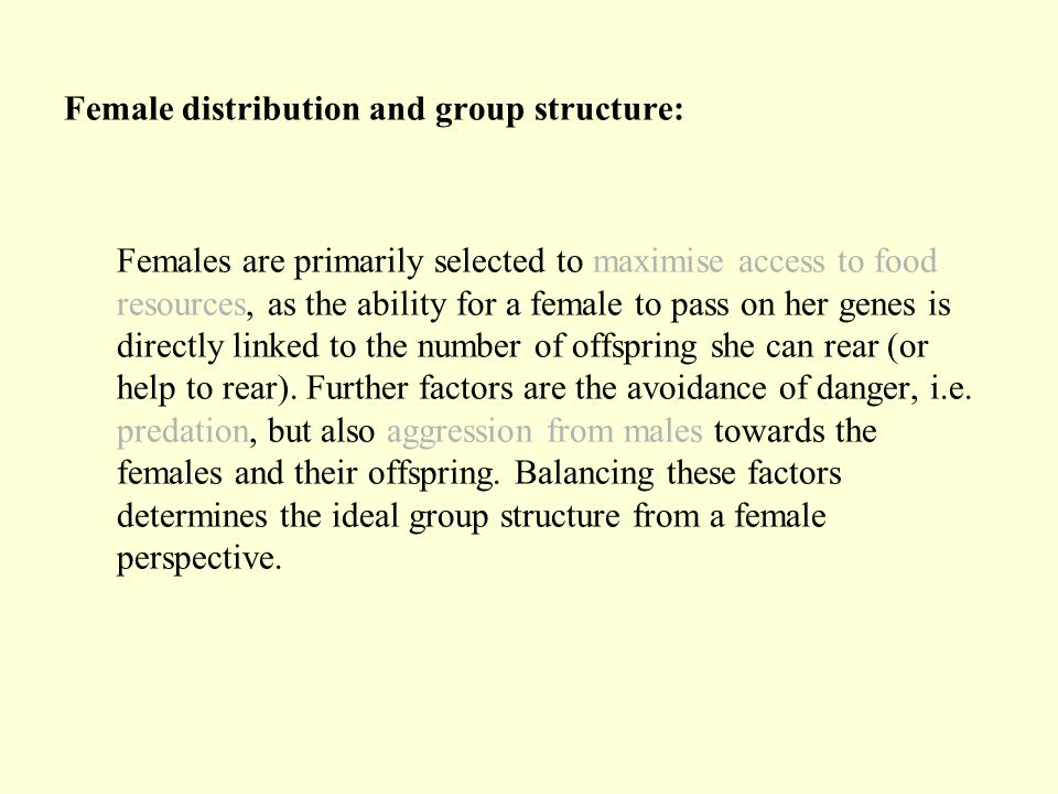 Female distribution and group structure:
