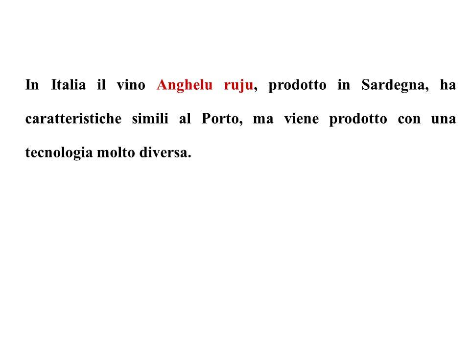 In Italia il vino Anghelu ruju, prodotto in Sardegna, ha caratteristiche simili al Porto, ma viene prodotto con una tecnologia molto diversa.
