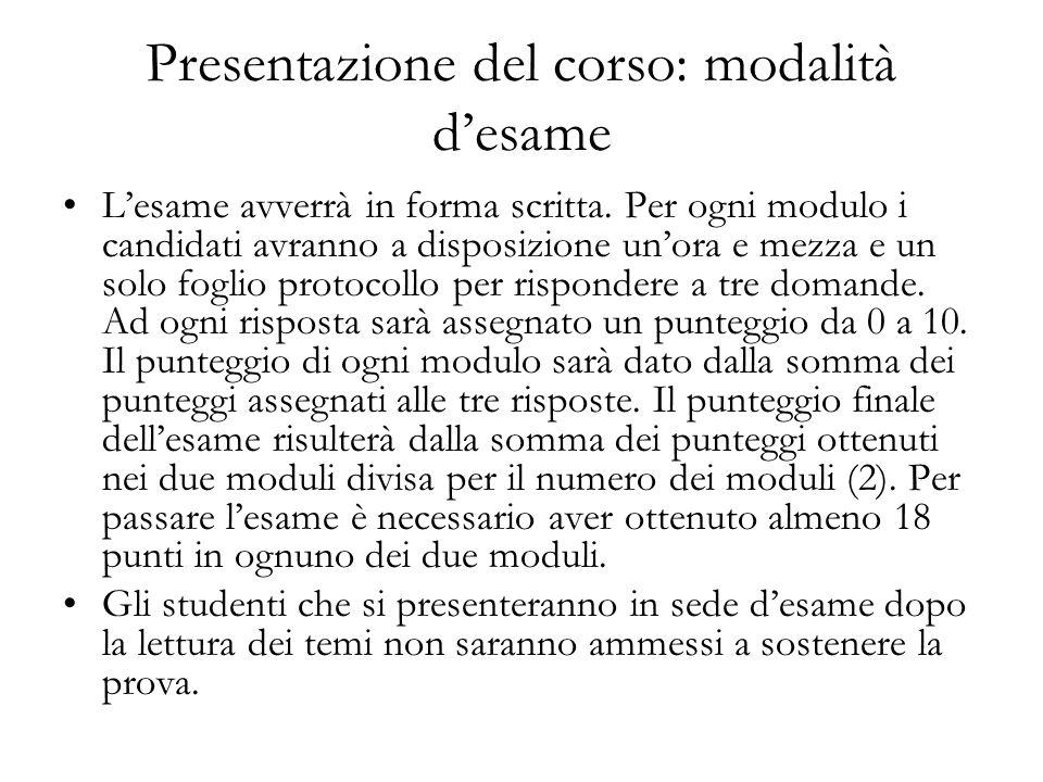 Presentazione del corso: modalità d'esame