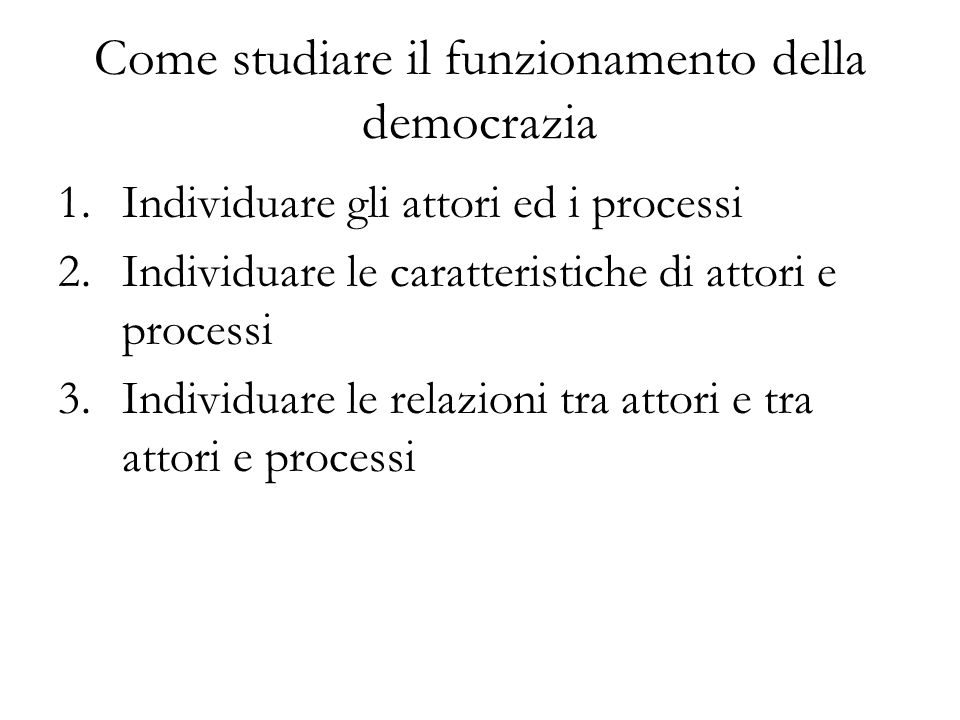 Come studiare il funzionamento della democrazia