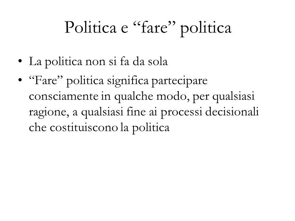 Politica e fare politica