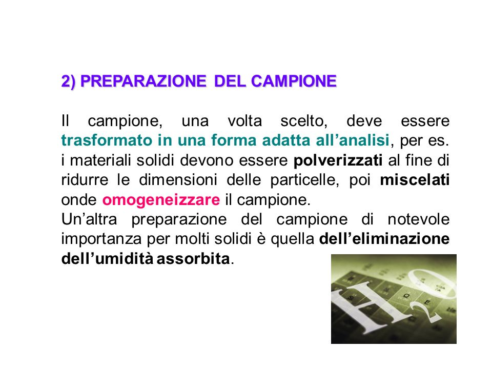 2) PREPARAZIONE DEL CAMPIONE
