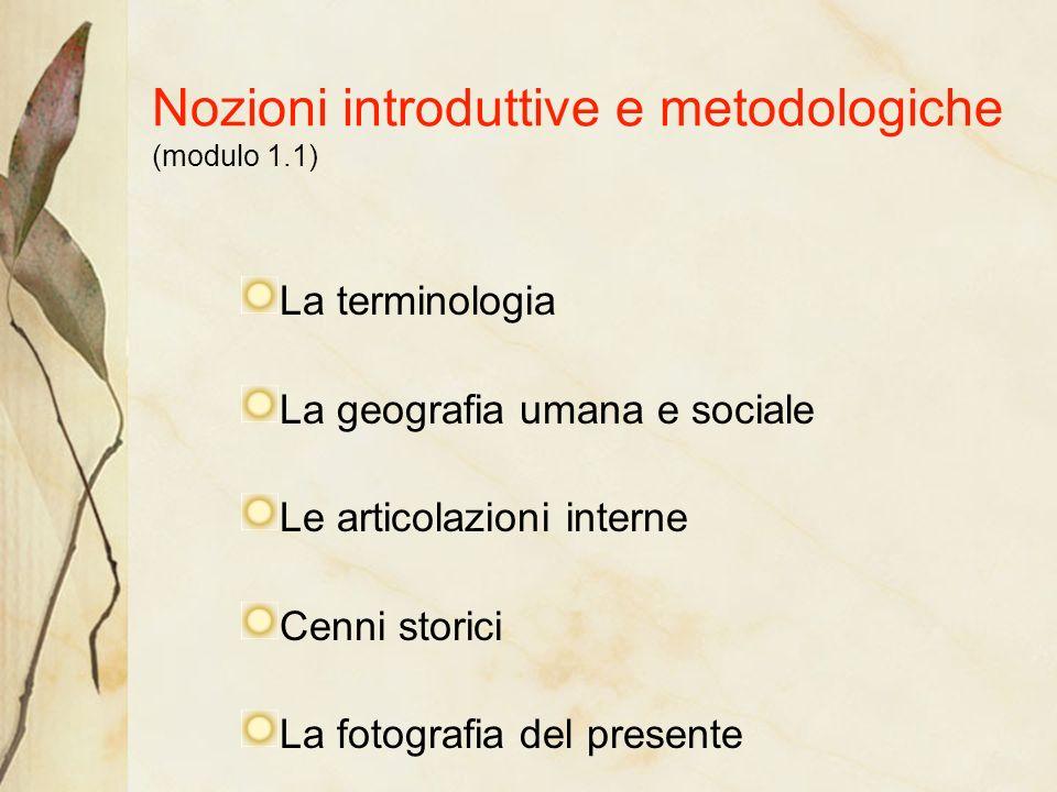 Nozioni introduttive e metodologiche (modulo 1.1)